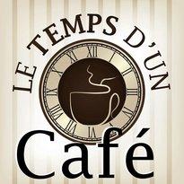 Le temps d un cafe