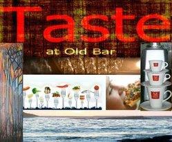 Taste at Old Bar