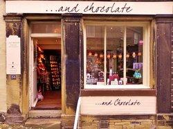 And Chocolate of Haworth