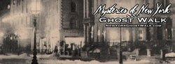 Mysteries of New York Ghost Walk