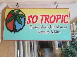 So Tropic