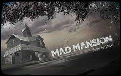 Mad Mansion
