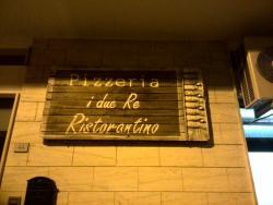 Ristorante Pizzeria I Due Re