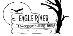 Eagle River Twisted History Tours