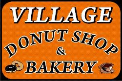 Village Donut Shop and Bakery