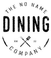 The No Name Dining Company