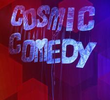 Cosmic Comedy