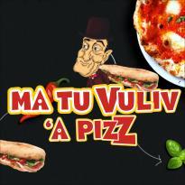 Ma Tu Vuliv A Pizz