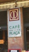 Cafe de la Plaça