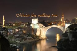 Mostar Free Walking Tour