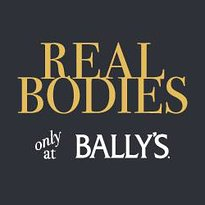REAL BODIES at Bally's