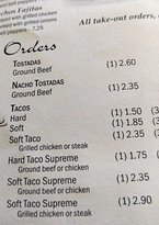 See menu for what we ordered. Soft taco Supreme w/ground beef. Had last wk. so knew order was wr