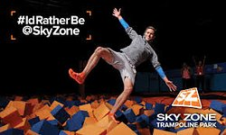 I'd rather be at SkyZone