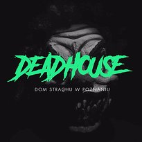 DEAD HOUSE - Haunted House