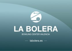 La Bolera Bowling Center Valencia