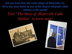 The Story of Waterville Cable Station Exhibition
