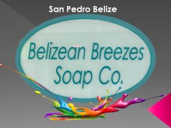 ‪Belizean Breezes Soap Co. and More‬