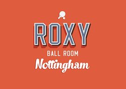 Roxy Ball Room Nottingham