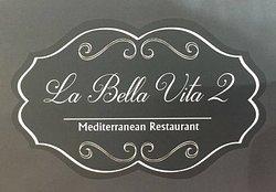 La Bella Vita 2 Brasserie