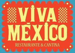 Viva Mexico Restaurante & Cantina