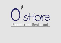 O' Shore Beachfront Restaurant