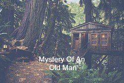 Mystery Of An Old Man