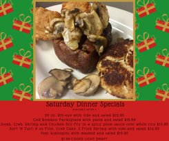 December 2018 Saturday Dinner Specials starting at 4:00.