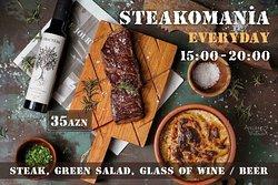 Steak + Green Salad + Wine / Beer everyday 15:00 -20:00