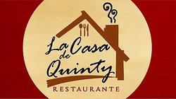 """Restaurante """"La Casa De Quinty"""""""