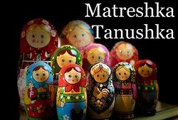 Matreshka Tanushka