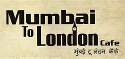 Mumbai To London Cafe