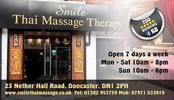 Welcome to Smile .Doncaster and South Yorkshires No1 Thai Massage Therapy Centre .Based in Doncaster Town Centre we offer Professional Massage Therapy to everyone young and old alike