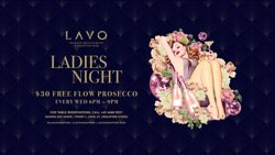Wednesday Ladies Night Bottomless Prosecco 6:00pm to 9:00pm @$30++
