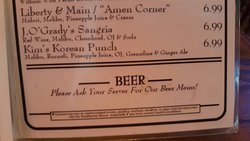 """The menu says, """"Please Ask Your Server For Our Beer Menu!""""  There apparently is NO BEER MENU.  Maybe they don't have beer?"""
