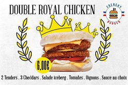 Le double royal chicken 2 tenders de poulet 3 cheddars Salade, tomates et oignons rouges