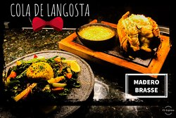 This is one of our special weekends on Madero Brasse  THE LOBSTER TO THE  WHITE WINE AND BUTTER OF THE HOUSE