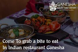 Come To grab a bite to eat In Indian restaurant Ganesha