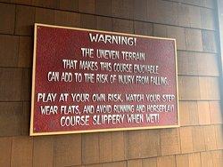 Uneven terrain sign as you walk in