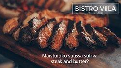Suosikki annoksistamme on steak and butter!