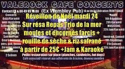 Venez réveillonner le 24 12 2019 au valerock Café concert