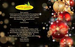 Kære gæster, Curry Leaves holder ferielukket fra mandag d. 23/12/2019 til og med lørdag d. 04/01/2020. Vi åbner igen mandag d. 6. januar 2020. Vi ønsker alle en glædelig jul og godt nytår! Mvh. Curry Leaves            Dear guests, Curry Leaves is closed for the holidays from Monday the 23rd of December to Saturday the 4th of January 2020. See you again on Monday the 6th of January 2020! We wish you all a merry Christmas and a happy new year! Yours sincerly, Curry Leaves