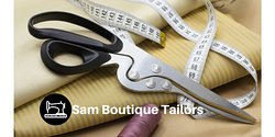 Sam Boutique Custom Tailor