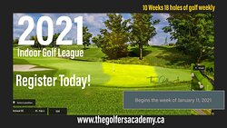 Indoor Golf Leagues every year starting in October and January