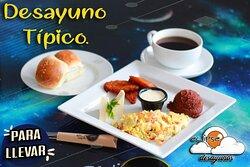 Desayuno Tipico, de Lunes a Domingo.