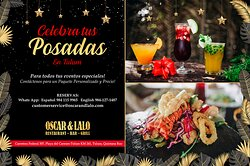 Oscar & Lalo has the Best Meal for New Years' in Tulum!