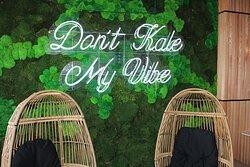 Don't Kale My Vibe