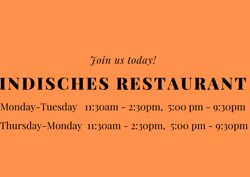 Swagath Indian Restaurant Wolfsburg.  MONDAY- TUESDAY  (11:30 am - 2:30 pm)  & (5:00 pm - 9:30 pm)  THURSDAY - MONDAY  (11:30 am - 2:30 pm)  & (5:00 pm - 9:30 pm)