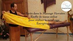 Le paréo dans le massage hawaïen : étoffe de tissus utilisée pour réaliser le nettoyage énergétique