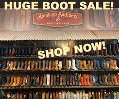 We always have some cowboy boots on sale. Sign up on our website to get an invitation to our annual boot sale. www.SaratogaSaddlery.com