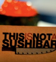 This is Not a Sushibar